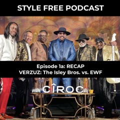 Episode 1a: VERZUZ Recap - The Isley Brothers vs. Earth, Wind, and Fire