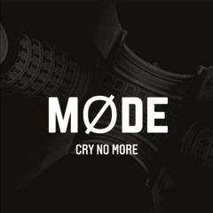 MØDE - Cry No More