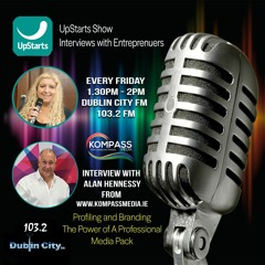 Upstarts Show 20th August with Alan Hennessy - Kompass Media