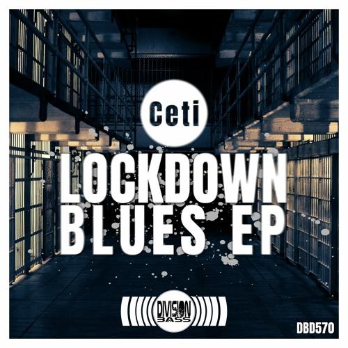 Lockdown Blues EP By Ceti