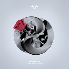 Millbrook - You & Me (ft. Selin) OUT NOW