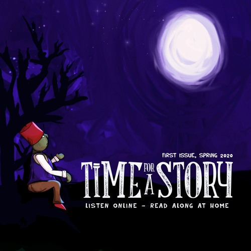 Time For A Story: Issue 1