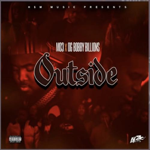 MO3, OG Bobby Billions - Outside (feat. Blueface)
