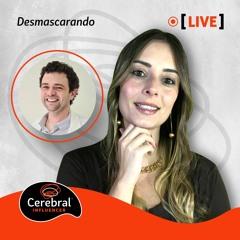 Live - Desmascarando a Cetamina no Tratamento da Depressão (Cerebral Influencer)