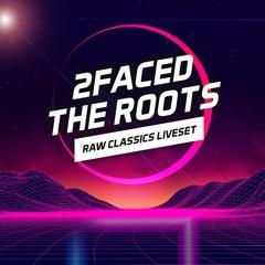 The Roots [Raw Classics Liveset]