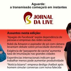 Jornal da Live - edição 89 - 7 de outubro de 2021