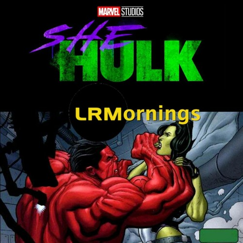 Who Should Play She-Hulk And What Surprises Are In Store For The Disney+ Series? | LRMornings