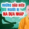 Những Người Bị MA NHẬP Thường Có Những Dấu Hiệu Sau Đây ... HT. Thích Trí Quảng