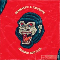 Burna Boy - Odogwu (Bombastic X Calyente Bootleg)