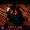 ARTIK & ASTI - Девочка Танцуй (Hakan Sonmez Remix)