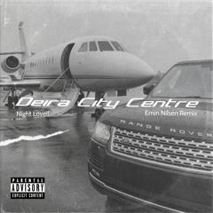 Night Lovell - Deira City Centre (Emin Nilsen Remix)