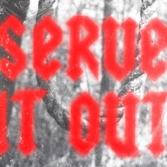 SERVE IT OUT (feat. Mavo) Prod. Xerogi