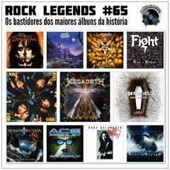 Rock Legends #65: Os Bastidores dos Maiores Álbuns da História