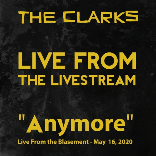 Anymore - Live From the LiveStream