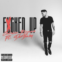 Fucked Up Ft. DaBaby
