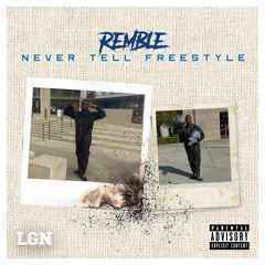 Never Tell Freestyle (prod by robbie)