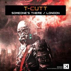 T-Cutt - Someone's There / London [BID063]
