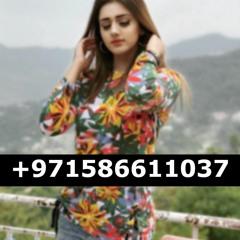 Independent Call Girls in Dubai | +971586611037 | Call Girls Service in Dubai