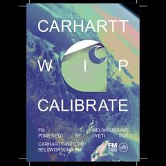 CALIBRATE 001: Arthur Yeti @ FM BELOWGROUND (Powered by Carhartt WIP & Yeti Out)