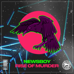 Newsboy - Rise of Murder (Radio Edit)