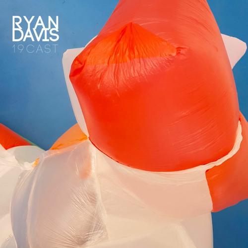Ryan Davis - 19CAST