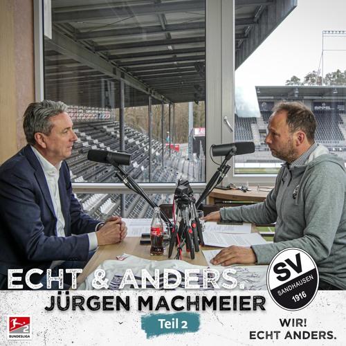 Folge 11 - Jürgen Machmeier - Teil 2/2