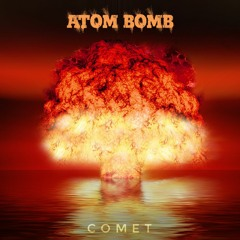 """Atom Bomb (Comet's """"As the world caves in"""" flip) Future Bass Remix"""