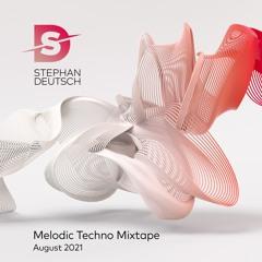 Stephan Deutsch | Melodic Techno Mixtape | August 2021
