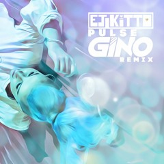 EJ Kitto - Pulse (Gino Remix) FREE DOWNLOAD