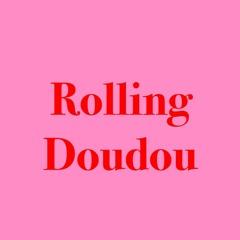 Rolling Doudou