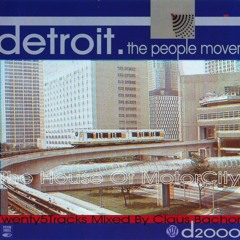 D2000 Detroit.The People Mover-Mix