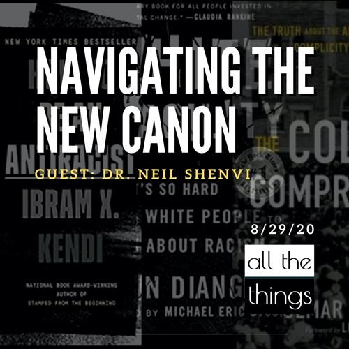 Navigating the New Canon      8/29/2020    ATT#69