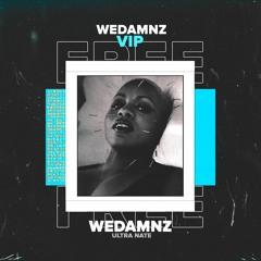 Ultra Nate - Free (WeDamnz VIP Edit)