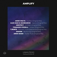 AMPLIFY(snippets) - Various Artists UNMUTE001 - OUT NOW