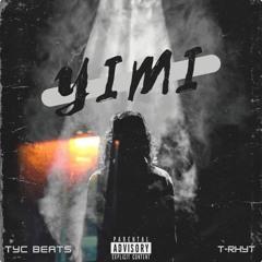 Yimi (feat. T-Rhyt)