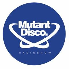 Mutant Disco Radio Show By Leri Ahel #379 - Guest Mix Maja Pa