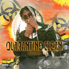 Jayy Global - Quarantine Clean Remix