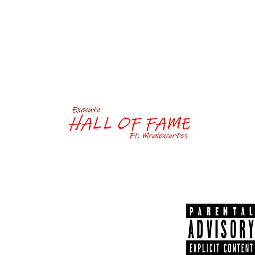 HALL OF FAME (feat. Mralexcortes)