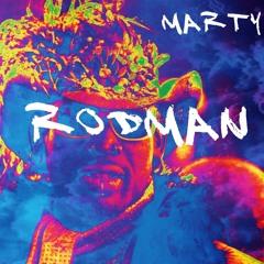 OJK MARTY - RODMAN [PROD. BY ARUM]