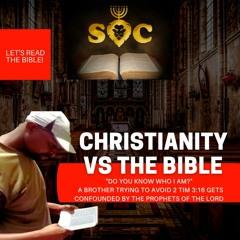#SOC - Christianity Vs The Bible