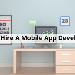 How To Hire A Mobile App Developer - Lesson 56