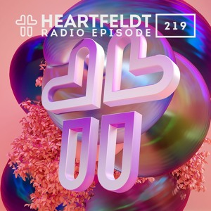 Sam Feldt - Heartfeldt Radio #219 The Spring Break Edition