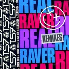 Real Raver - TSUKI Remix