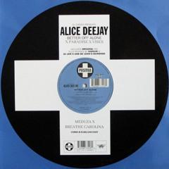 Better Off Alone X Paradise X Vibes (Chris B Harland Edit) - Alice Deejay, Meduza, Breathe Carolina