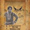 Download DIL DA MAMLA HAI - GURDAS MAAN - DJ LISHKARA Mp3