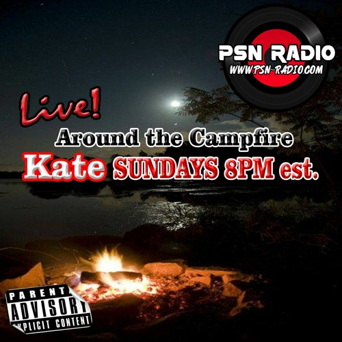 Around the Campfire With Kate