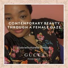 Contemporary Beauty through a Female Gaze with Gabriella Karefa-Johnson and Funmi Fetto.