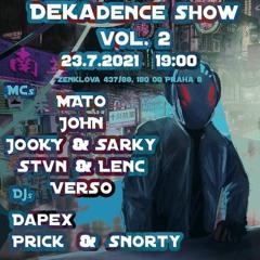 Dekadence Show Vol. 2-Snorty's Set