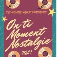 On ti moment nostalgie Edition Dancehall By Dj Money Myke
