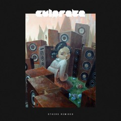 Culprate — Others Remixed EP